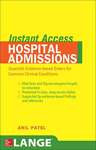 9780071481373: LANGE Instant Access Hospital Admissions: Essential Evidence-Based Orders for Common Clinical Conditions