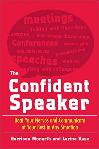 9780071481496: The Confident Speaker: Beat Your Nerves and Communicate at Your Best in Any Situation (Business Books)