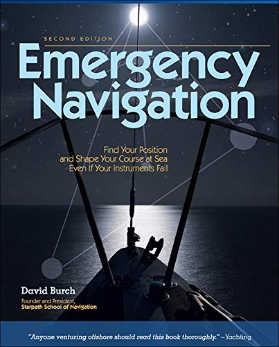 9780071481847: Emergency Navigation: Improvised and No-Instrument Methods for the Prudent Mariner, 2nd Edition