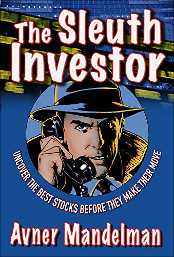 9780071481854: The Sleuth Investor: Uncover the Best Stocks Before They make Their Move