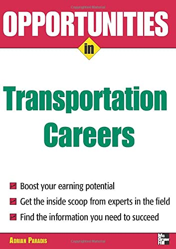 Opportunities in Transportation Careers: Adrian Paradis