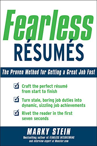 9780071482356: Fearless Resumes: The Proven Method for Getting a Great Job Fast