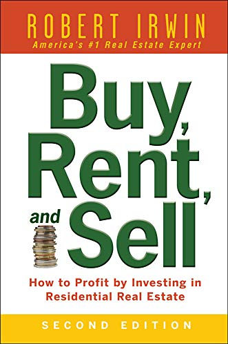 9780071482370: Buy, Rent, and Sell: How to Profit by Investing in Residential Real Estate
