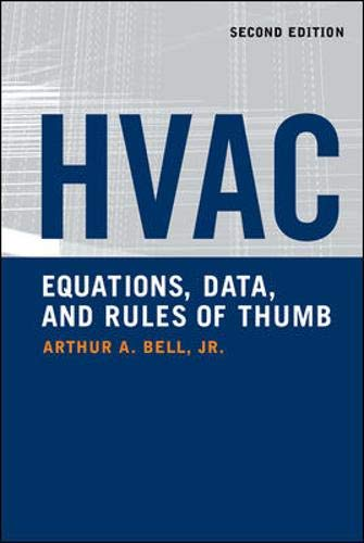 HVAC Equations, Data, and Rules of Thumb,: Bell, Arthur