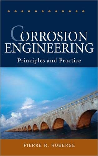 9780071482431: Corrosion Engineering: Principles and Practice (Mechanical Engineering)