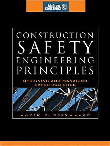 9780071482448: Construction Safety Engineering Principles (McGraw-Hill Construction Series): Designing and Managing Safer Job Sites