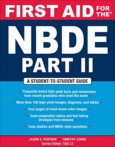 First Aid for the NBDE Part II: jason E. Portnof,timothy