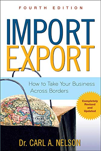 9780071482554: Import/Export: How to Take Your Business Across Borders