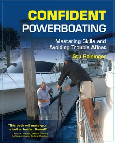 9780071482578: Confident Powerboating: Mastering Skills and Avoiding Troubles Afloat