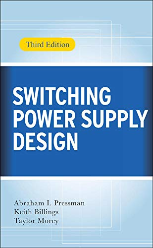 9780071482721: Switching Power Supply Design, 3rd Ed. (Electronics)