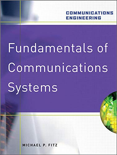 9780071482806: Fundamentals of Communications Systems (Communications Engineering (Hardcover))