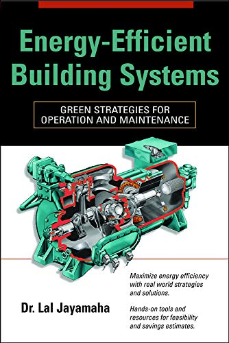 9780071482820: Energy-Efficient Building Systems: Green Strategies for Operation and Maintenance