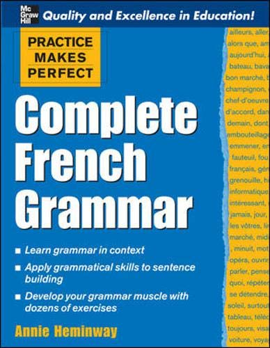 9780071482844: Practice Makes Perfect: Complete French Grammar (Practice Makes Perfect Series)
