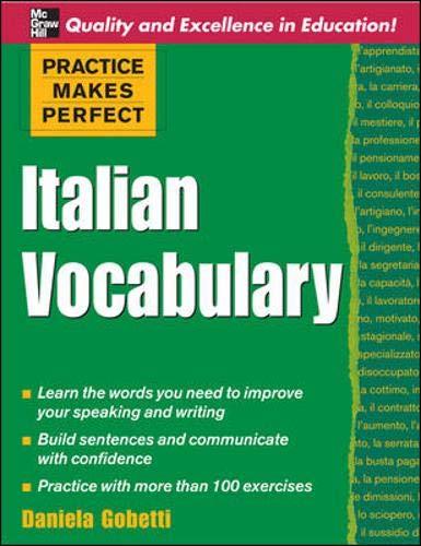 9780071482868: Practice Makes Perfect: Italian Vocabulary (Practice Makes Perfect Series)