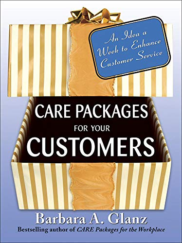 9780071484213: Care Packages for Your Customers: An Idea a Week to Enhance Customer Service (Business Books)