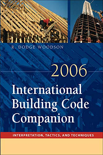 9780071484299: 2006 International Building Code Companion: Interpretation, Tactics and Techniques