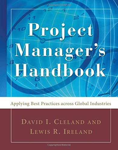 9780071484428: Project Manager's Handbook: Applying Best Practices Across Global Industries