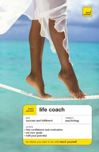 9780071484602: Teach Yourself Life Coach (Teach Yourself (McGraw-Hill))