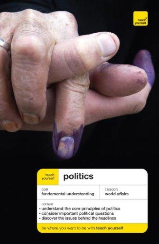 9780071484626: Teach Yourself Politics (Teach Yourself: History & Politics)