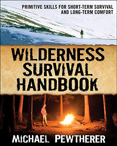 9780071484671: Wilderness Survival Handbook: Primitive Skills for Short-Term Survival and Long-Term Comfort