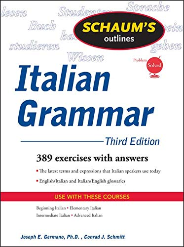 9780071484695: Schaum's Outline of Italian Grammar, Third Edition (Schaum's Outline Series)