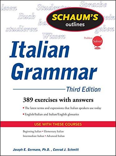9780071484695: Schaum's Outline of Italian Grammar, Third Edition (Schaum's Outline Series)