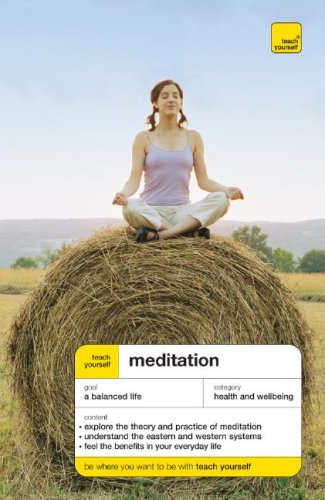 Teach Yourself Meditation (Teach Yourself: Health & New Age): Ozaniec,Naomi