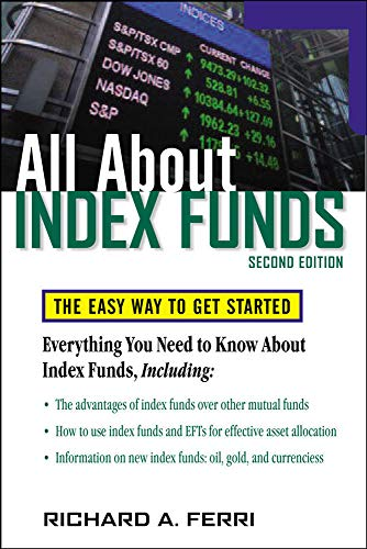 9780071484923: All About Index Funds: The Easy Way to Get Started (All About Series)