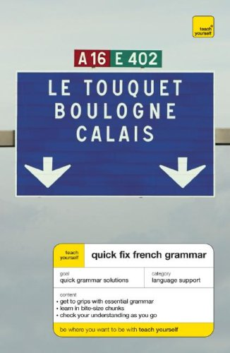 9780071485104: Teach Yourself Quick-Fix French Grammar, New Edition (Teach Yourself Language)