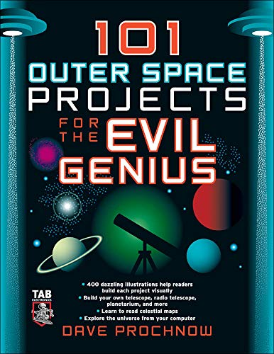9780071485487: 101 Outer Space Projects for the Evil Genius