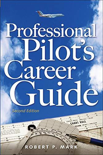 9780071485531: Professional Pilot's Career Guide