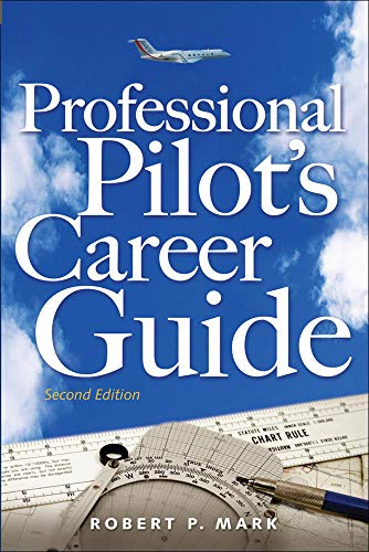 9780071485531: Professional Pilot's Career Guide