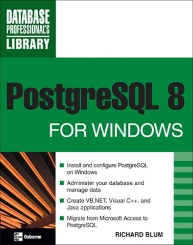 9780071485623: PostgreSQL 8 for Windows (Database Professional's Library)