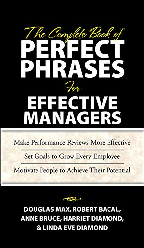9780071485654: The Complete Book of Perfect Phrases Book for Effective Managers (Perfect Phrases Series)