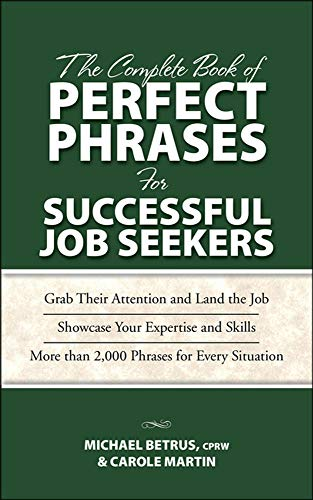 9780071485661: The Complete Book of Perfect Phrases for Successful Job Seekers (Perfect Phrases Series)