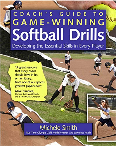 9780071485876: Coach's Guide to Game-Winning Softball Drills: Developing the Essential Skills in Every Player