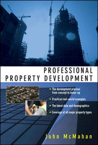 9780071485982: Professional Property Development