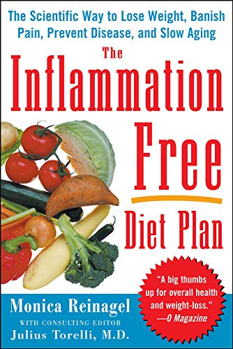 9780071486019: The Inflammation-Free Diet Plan: The scientific way to lose weight, banish pain, prevent disease, and slow aging (Lynn Sonberg Books)