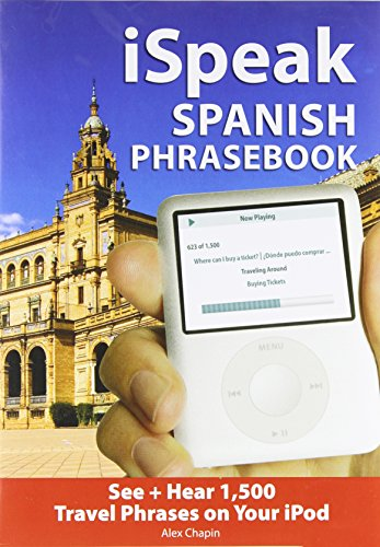 9780071486071: iSpeak Spanish Phrasebook (MP3 CD + Guide): The Ultimate Audio + Visual Phrasebook for Your iPod (Ispeak Audio Phrasebook)