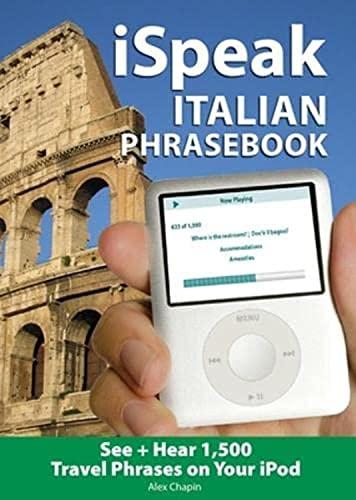 9780071486149: iSpeak Italian Phrasebook (MP3 CD+ Guide): The Ultimate Audio + Visual Phrasebook for Your iPod: MP3 Audio CD and Paperback (Ispeak Audio Phrasebook)