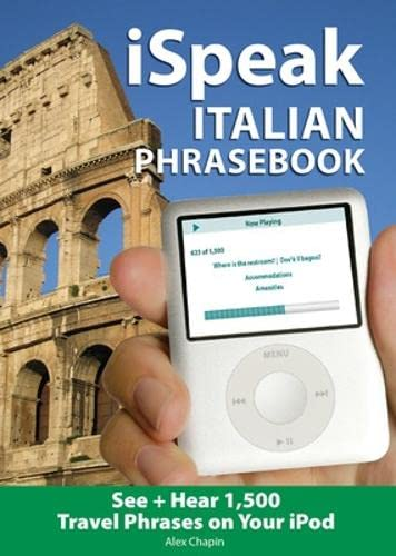 9780071486149: iSpeak Italian Phrasebook (MP3 CD+ Guide): The Ultimate Audio + Visual Phrasebook for Your iPod (iSpeak Audio Series)