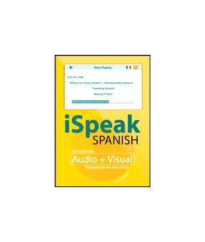 9780071486217: iSpeak Spanish: the Ultimate Audio + Visual Phrasebook for your iPod