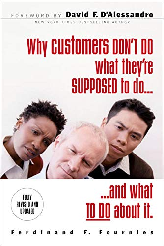 9780071486224: Why Customers Don't Do What They're Supposed To and What To Do About It