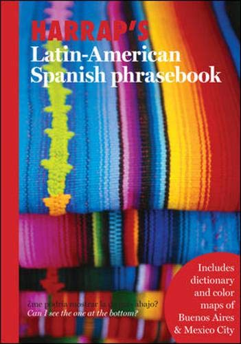 Harrap's Latin American Spanish Phrasebook (Harrap's Phrasebook Series) (0071486283) by Harrap