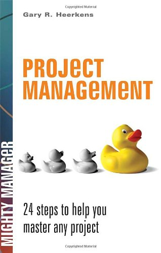 9780071486521: Project Management: 24 Steps to Help You Master Any Project (Mighty Managers Series)