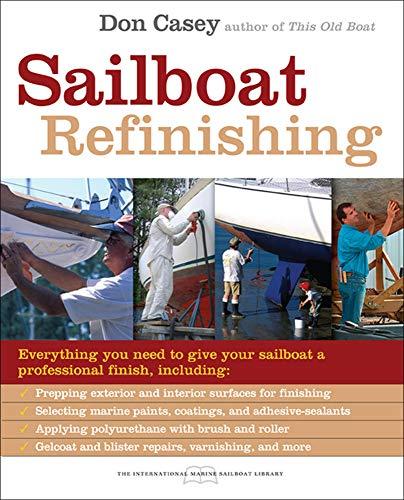 9780071486583: Sailboat Refinishing (International Marine Sailboat Library)