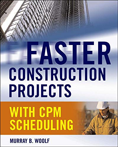 9780071486606: Faster Construction Projects with CPM Scheduling
