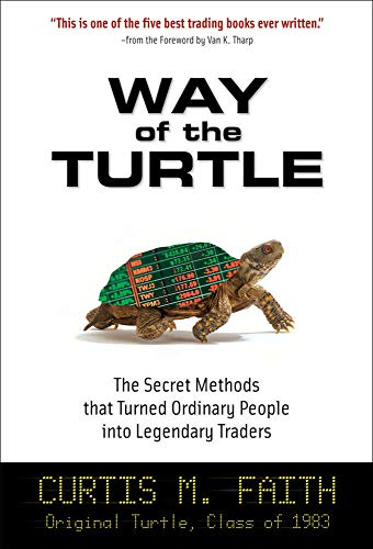 9780071486644: Way of the Turtle: The Secret Methods that Turned Ordinary People into Legendary Traders (Business Books)