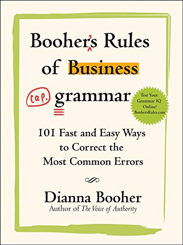 9780071486682: Booher's Rules of Business Grammar: 101 Fast and Easy Ways to Correct the Most Common Errors (Business Books)