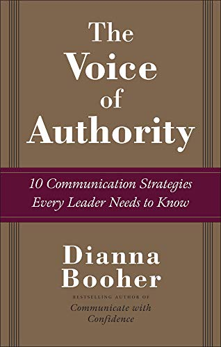 9780071486699: The Voice of Authority: 10 Communication Strategies Every Leader Needs to Know